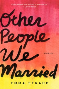 Emma Straub Other People We Married